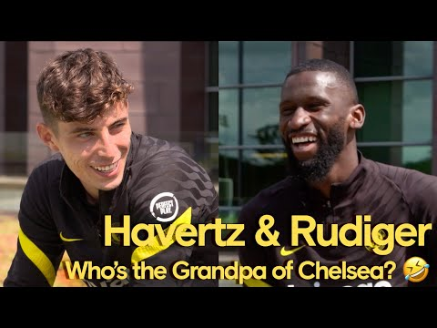 Havertz & Rudiger Answer Fan Questions! | Who's the Grandpa Of Chelsea & Who's Best Dressed?