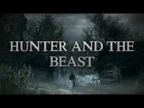 "Hunter and the Beast |Music OST| 47min Bloodborne ""OST MIX"" epic all-in-one track"