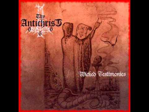 Thy Antichrist - Lo Temporal/The Beast Is The Chaos
