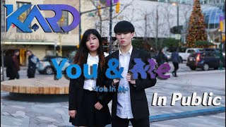 [KPOP IN PUBLIC] KARD (카드) - You In Me Dance Cover   Hagan ft. Anson (Anson ALOHA)