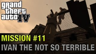 Grand Theft Auto IV - Mission #11 - Ivan The Not So Terrible | 1440p 60fps