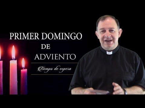 Primer Domingo de Adviento - CIclo A - Ven Señor Jesús