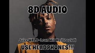 (8D AUDIO!!!)Juice WRLD-Lean Wit Me(Track 7)(USE HEADPHONES!!!)