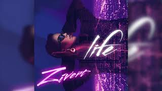 Zivert - Life |  Audio | 2018