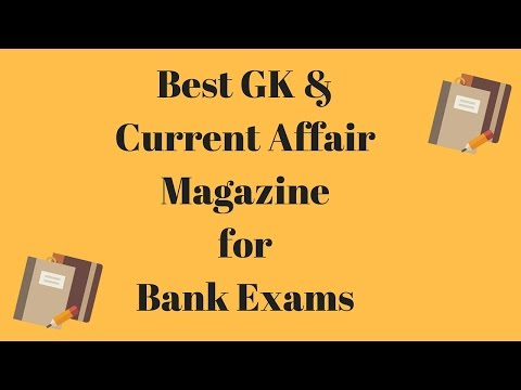 Best GK Competitive Magazine for Bank Exams - Current Affair Made Simple!!!