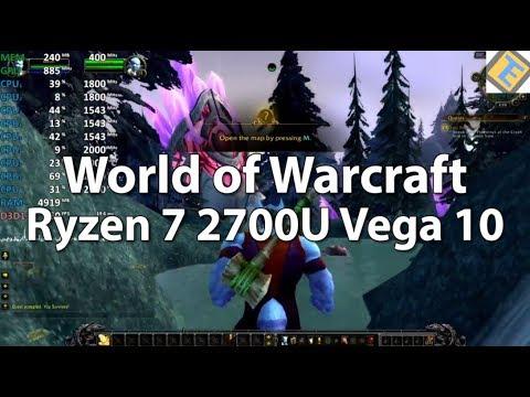 AMD Ryzen 7 2700U Test - World of Warcraft - Gameplay Benchmark