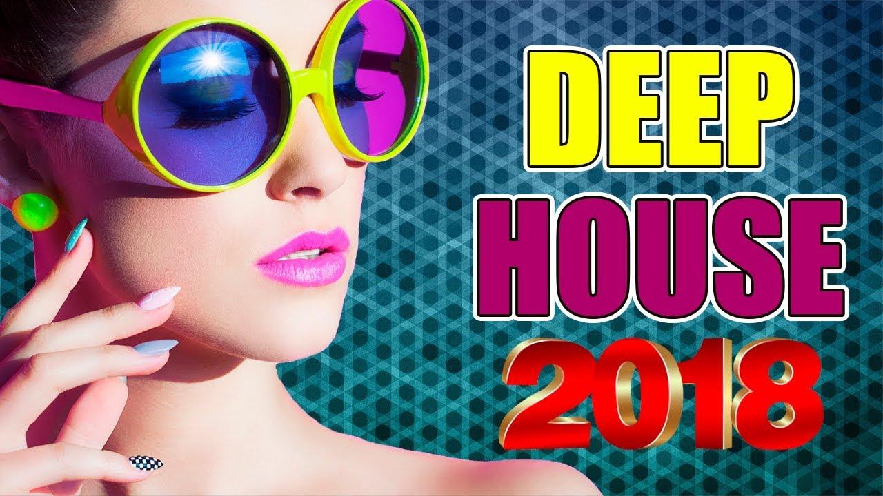 DEEP HOUSE 2018 - приятная музыка для хороших дней