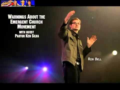 Warnings About the Emergent Church Movement - ROB BELL - EXPOSING CHARLATANS