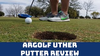 ARGOLF Uther Putter Review