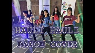 HAULI HAULI dance easy steps  choreography l de  de pyaar de lAjay Devgn l Neha Kakkar l