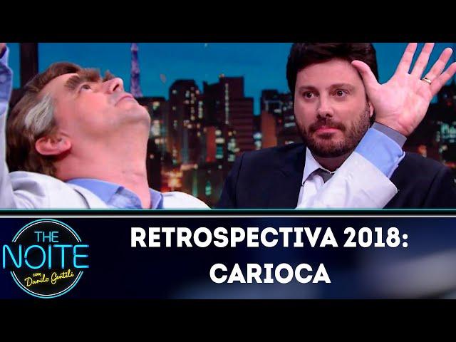 Retrospectiva 2018: Carioca | The Noite (17/01/19)