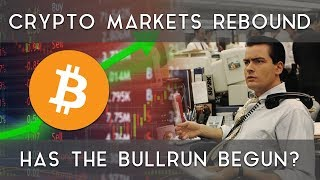 Crypto markets rebound | Has the bullrun begun?