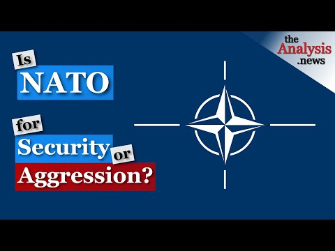 Is NATO for Security or Aggression? - Wilkerson & Engler