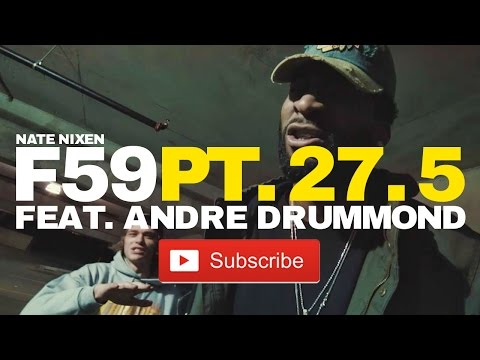 Nate Nixen - First 59 PT. 27.5 feat. Andre Drummond