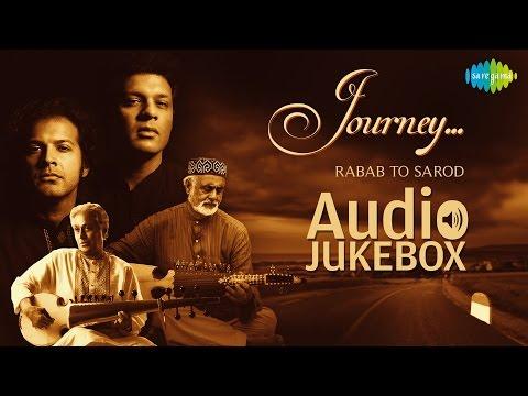 Journey-Rabab to Sarod |Full Album| Amaan Ali & Ayaan Ali Bangash, Daud Khan Sadozai | Audio Jukebox