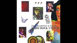 Paul McCartney & Wings: Hard Rock United (Live in Manchester May 17th, 1973)