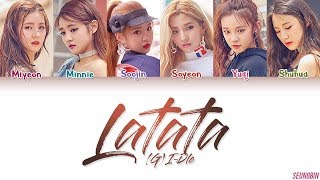 (G)I-DLE (여자아이들) 'LATATA' Lyrics [Color Coded HAN|ROM|ENG]