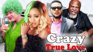 Crazy True Love Part 1&2 - Regina Daniels & Ngozi Ezeonu Latest Nollywood Movies.