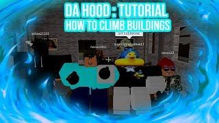 Da Hood Roblox Tutorial : Comment escalader les bâtiments