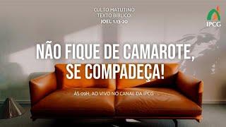 CULTO MATUTINO 19/07/2020