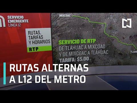 ¿Cuáles son las rutas del transporte alternativo tras cierre de la L12 del Metro? - Despierta