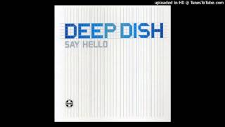 Deep Dish - Say Hello (Angello and Ingrosso Remix) HQ