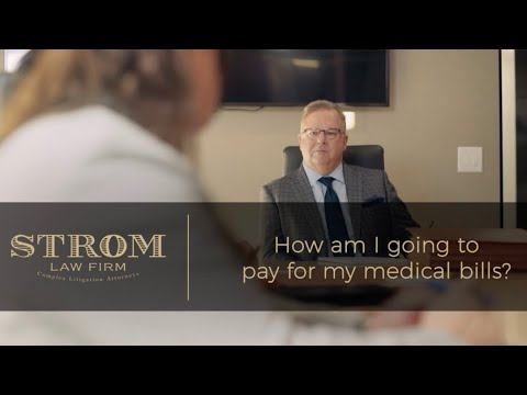 How am I going to pay for my medical bills? | Strom Law Firm, LLC