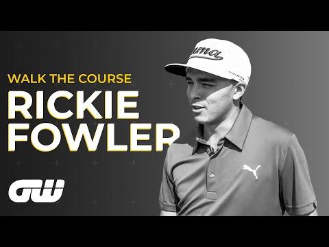 GW Walk The Course: Rickie Fowler