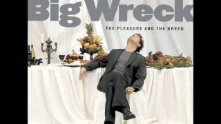 Watch Big Wreck Defined By What We Steal video