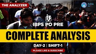 IBPS PO PRE COMPLETE ANALYSIS | Day 2 | SHIFT 1 | 10: 30 A.M