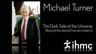 Michael Turner - The Dark Side of the Universe