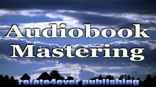 #Audiobook #Mastering on #Relate4ever #Publishing