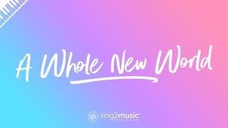 A Whole New World (Piano Karaoke Instrumental) ZAYN & Zhavia Ward