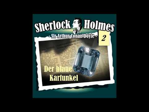 Sherlock Holmes (Die Originale) - Fall 02: Der Blaue Karfunkel (Komplettes Hörspiel)