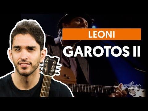 Garotos II - O Outro Lado - Leoni (aula de violão simplificada)