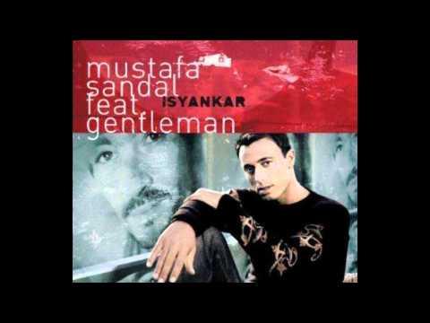 Mustafa Sandal - Isyankar (feat. Gentleman) - HQ