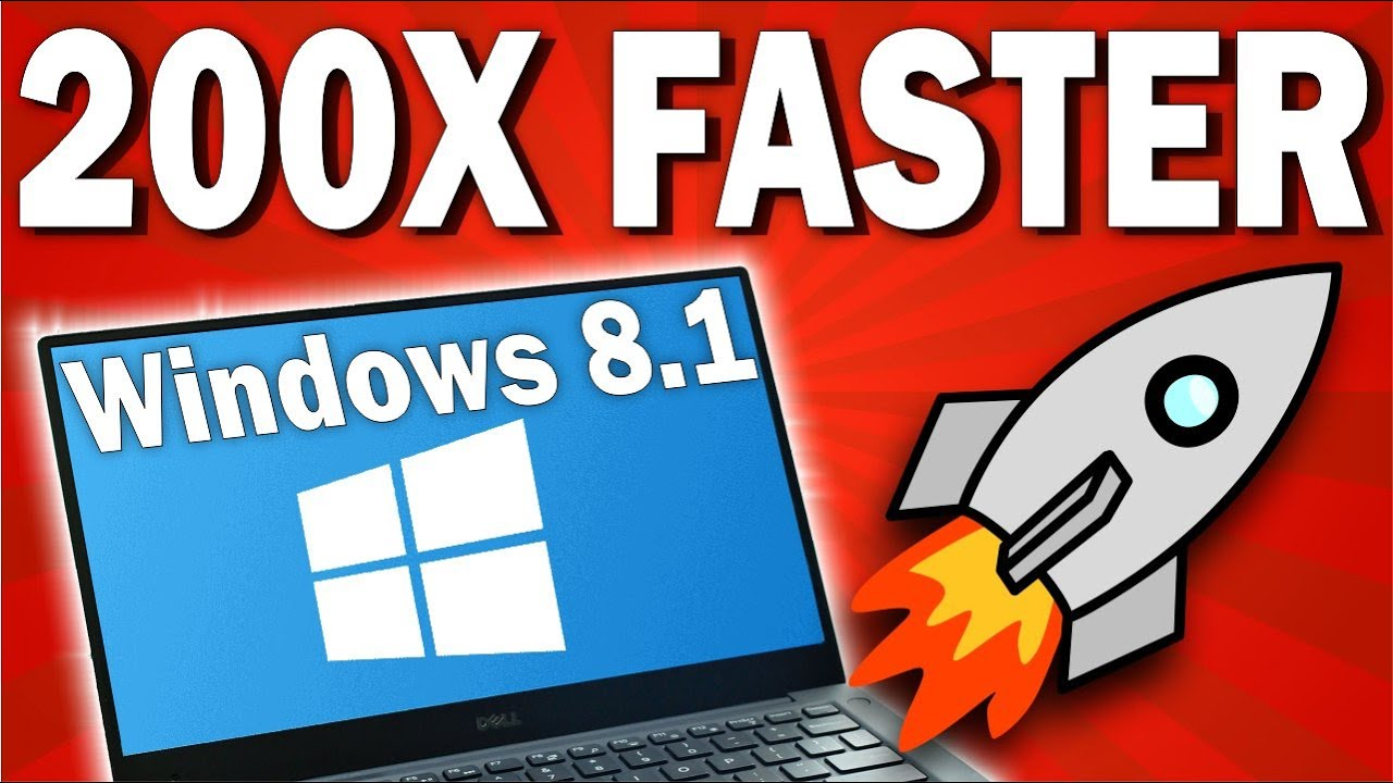 How To Speed Up Windows 8 1 Or Make Faster Smoother Youtube