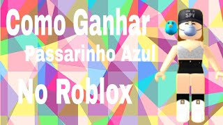 ROBLOX-How to win Blue Bird in Roblox