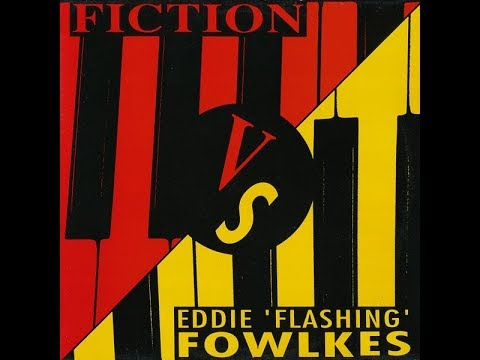 Fiction & Eddie 'Flashin' Fowlkes   The Feeling Chill Out Mix