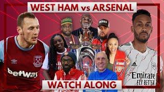 West Ham vs Arsenal | Watch Along Live