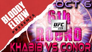 Bloody Elbow Presents: UFC 229 - The 6th Round Post-Fight Show