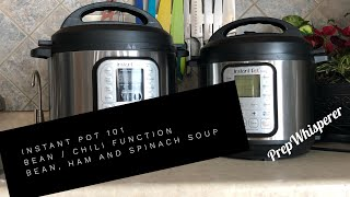 Instant Pot 101 - Bean, Ham and Spinach Soup
