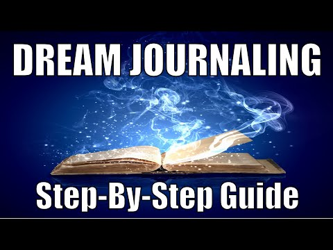 How To Keep A Dream Journal: Step By Step Guide