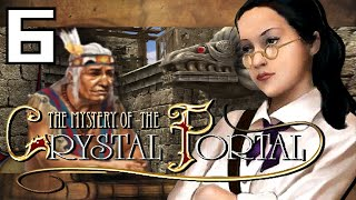 YAY Mystery of The Crystal Portal - 6 - As The Mayans Predicted