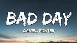 Daniel Powter - Bad Day (Lyrics)