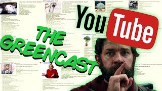 The GreenCast Episode 4: My Own Tard Stories, Youtube Loony