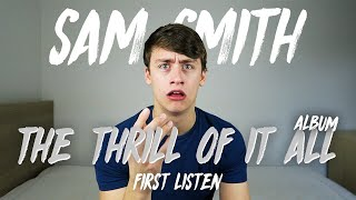 Baixar Sam Smith | The Thrill Of It All Album (First Listen)