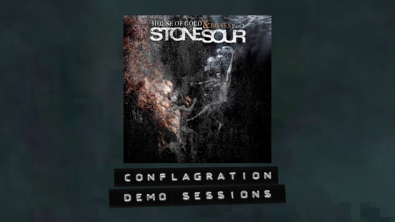 Stone Sour - The Conflagration - Demo Sessions
