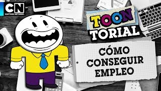 Cómo conseguir empleo | Toontorial | Cartoon Network