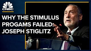 How The Stimulus Programs Failed Americans: Joseph Stiglitz